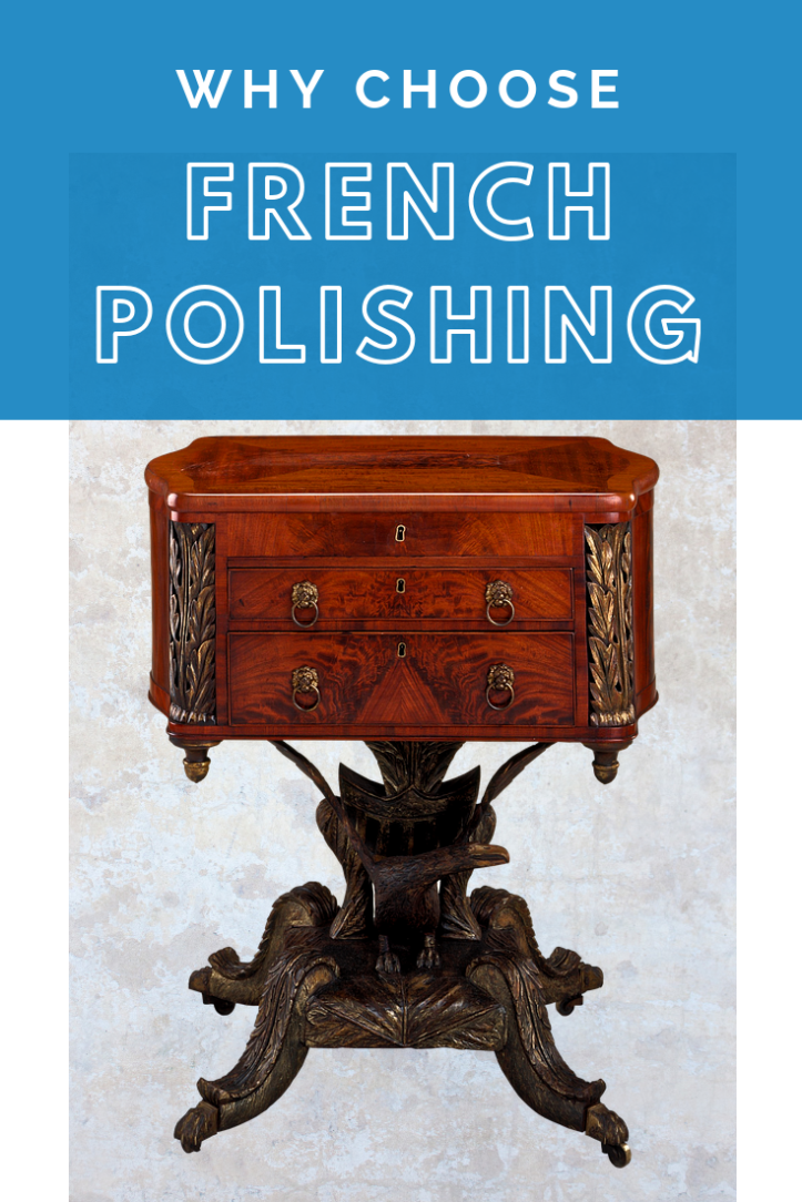 Why Choose French Polishing