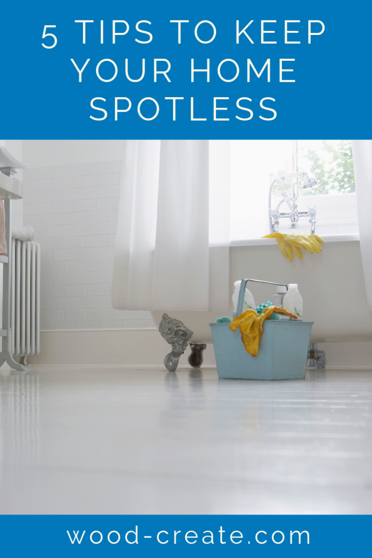 5 tips to keep your home spotless.png