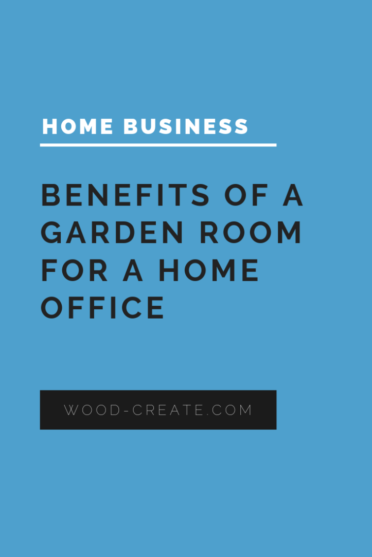 Benefits of a garden room for a home office (2)